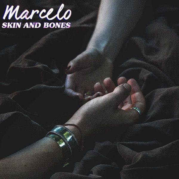 Skin & Bones - Marcelo