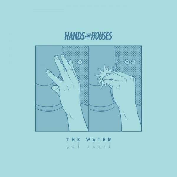 Hands Like Houses - The Water